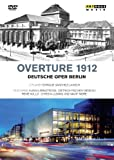 Ouvertre 1912 - Die Deutsche Oper Berlin