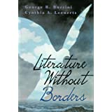Literature Without Borders: International Literature in English For Student Writers ~ Bozzini, George R.,...