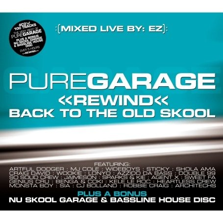 Various Artists - Pure Garage Rewind Back To The Old Skool - Zortam Music