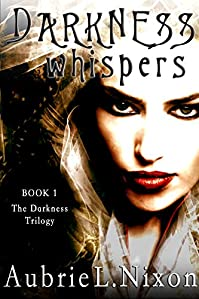 Darkness Whispers by Aubrie Nixon ebook deal