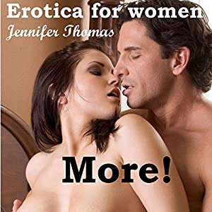 Erotica for Women: More!: A Ghostly Short Story, Volume 1 Audiobook