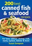 200 Best Canned Fish and Seafood Reci...
