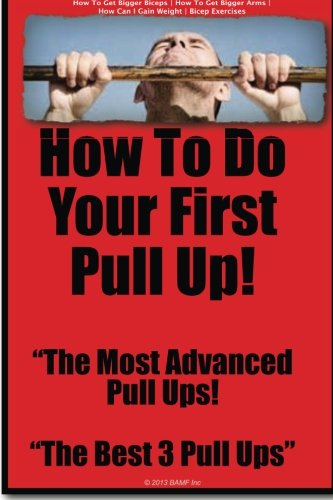 How To Do Your First Pull Up | Pull Ups | Big Biceps | How To Get Bigger Arms PDF