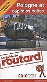 echange, troc Collectif - Guide du Routard Pologne et capitales Baltes (+ Vilnius, Riga et Tallinn) 2010/2011