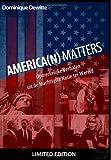 America(n) Matters: Opmerkelijke Verhalen uit de Machtigste Natie ter Wereld (Dutch Edition)