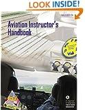 Aviation Instructor's Handbook (FAA-H-8083-9A)