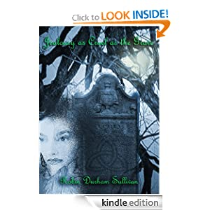 Jealousy as Cruel as the Grave - Kindle edition by Robin ...