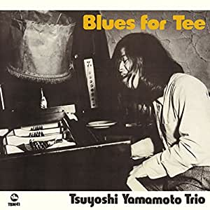 Tsuyoshi Yamamoto Trio Blues For Tee Japan Ltd Mini Lp