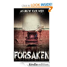 Forsaken - A Novel of Art, Evil, and Insanity