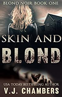 Skin And Blond by V. J. Chambers ebook deal