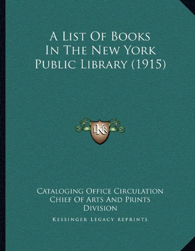 A List of Books in the New York Public Library (1915)