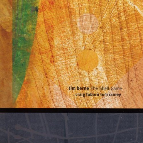 Shell Game by Tim Berne