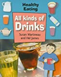 img - for All Kinds of Drinks (Healthy Eating (Smart Apple Paperback)) book / textbook / text book