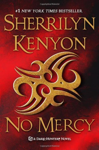 No Mercy (Dark-Hunter, #19) (Were-Hunter, #6)