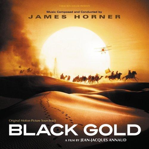 James Horner - Black Gold (Original Motion Picture Soundtrack) - Zortam Music