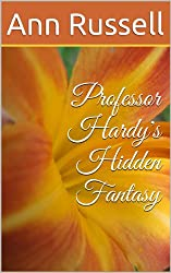 Professor Hardy's Hidden Fantasy