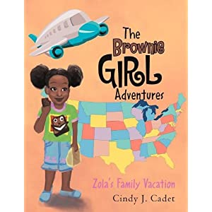 The Brownie Girl Adventures: Zola's Family Vacation