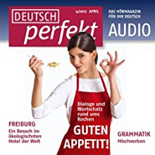 Deutsch perfekt Audio - Kochen Sie gerne? 4/2012 Audiobook by  div. Narrated by  div.