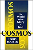 Cosmos: The World and the Glory of God