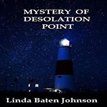Mystery of Desolation Point Audiobook by Linda Baten Johnson Narrated by Amy Pastoor