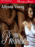 The Promise (Siren Publishing Menage Amour)