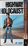 Highway Holocaust (Freeway Warrior) (0099577003) by Dever, Joe