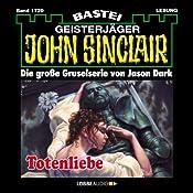 Totenliebe (John Sinclair 1729)   Jason Dark