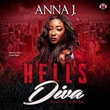Hell's Diva: Mecca's Mission | Livre audio Auteur(s) : Anna J.,  Buck 50 Productions - producer Narrateur(s) :  iiKane