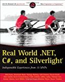 img - for Real World .NET, C#, and Silverlight: Indispensible Experiences from 15 MVPs book / textbook / text book