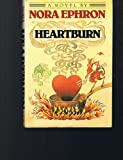 Heartburn (0816136165) by Nora Ephron