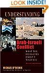 Understanding the Arab-Israeli Confli...