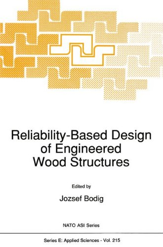 Reliability-Based Design of Engineered Wood Structures (Nato Science Series E:) (Volume 215)