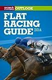 RFO Flat Racing Guide 2014 (Racing & Football Outlook)