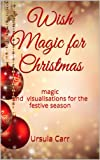 Wish Magic for Christmas (Wish Magic series)