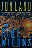 The Blue Widows (0765305992) by Land, Jon