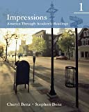 Impressions 1: America Through Academic Readings (Student Book) (0618410260) by Benz, Cheryl