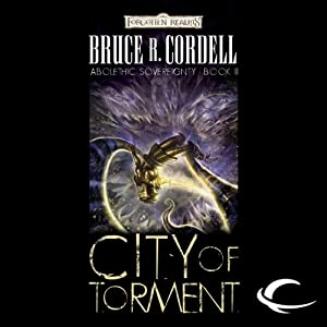 City of Torment: Forgotten Realms: Abolethic Sovereignty, Book 2 | [Bruce R. Cordell]