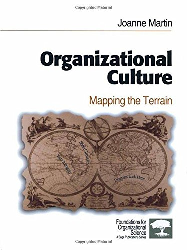 Organizational Culture: Mapping the Terrain (Foundations for Organizational Science)