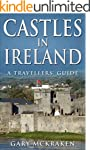 Castles in Ireland - A Travellers' Guide