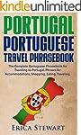 Portugal Phrasebook: The Complete Por...