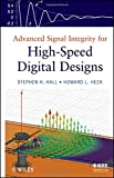 img - for Advanced Signal Integrity for High-Speed Digital Designs book / textbook / text book
