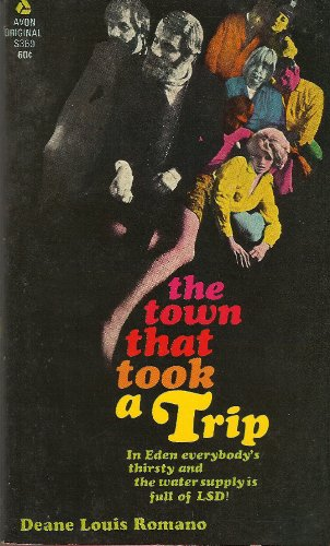 The Town That Took a Trip, Deane Louis Romano
