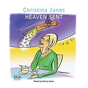 Heaven Sent | [Christina Jones]