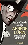 img - for Arsene Lupin, gentleman de la nuit (French Edition) book / textbook / text book