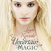 Uncertain Magic | [Laura Kinsale]