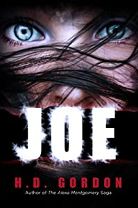 (FREE on 8/31) Joe by H. D. Gordon - http://eBooksHabit.com