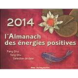 L'almanach des énergies positives 2014