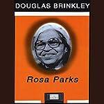 Rosa Parks | Douglas Brinkley