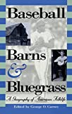 Baseball, Barns, and Bluegrass