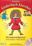 Klassiker-Sammelband mit CD: Struwwelpeter, Struwwelliese, Max und Moritz